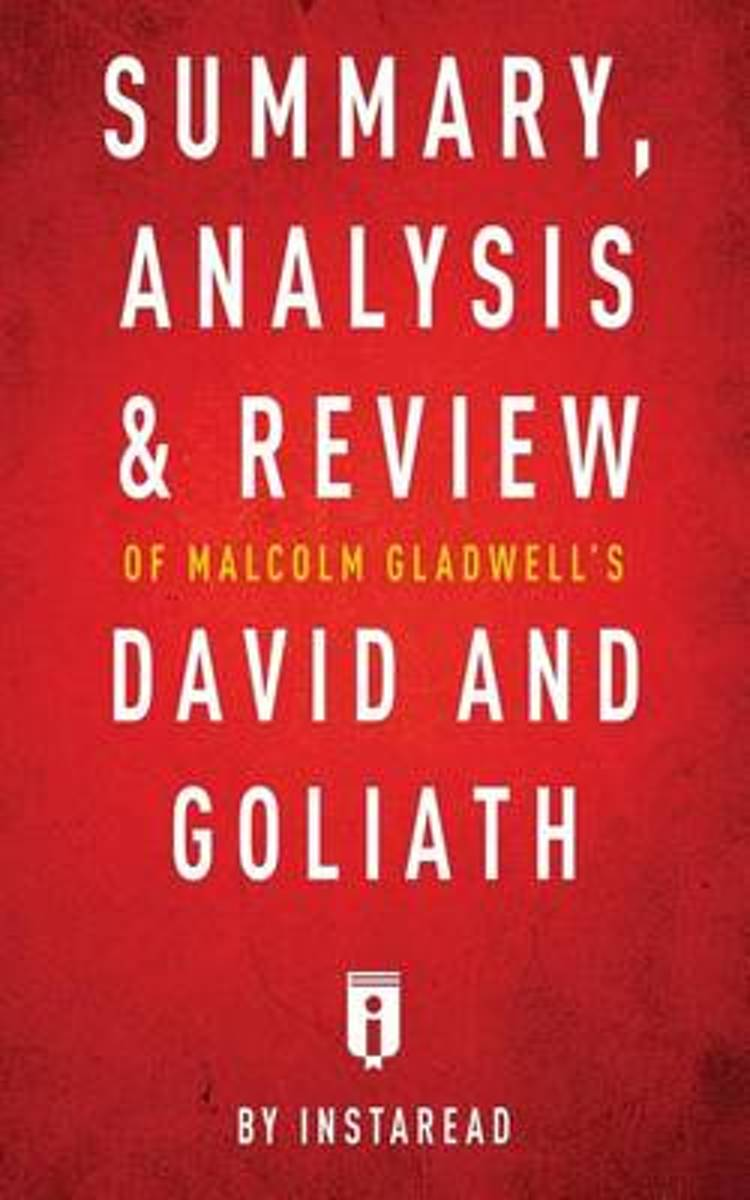 Summary, Analysis & Review of Malcolm Gladwell's David and Goliath by Instaread