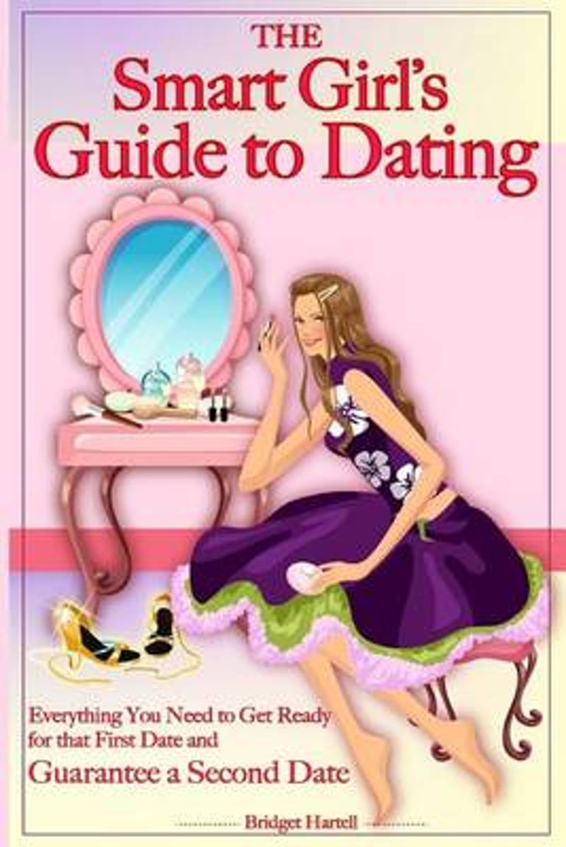 The Smart Girl's Guide to Dating