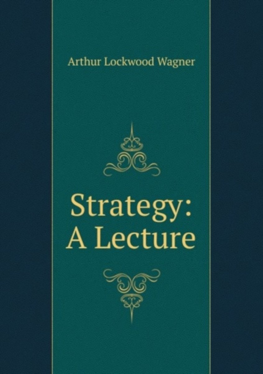 Strategy: a Lecture