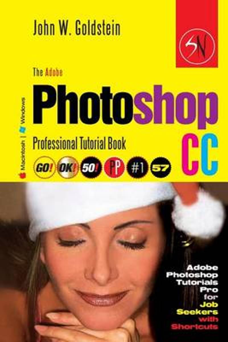 The Adobe Photoshop CC Professional Tutorial Book 57 Macintosh/Windows