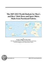 The 2007-2012 World Outlook for Men's and Boys' Knit Dress and Sport Shirts Made from Purchased Fabrics