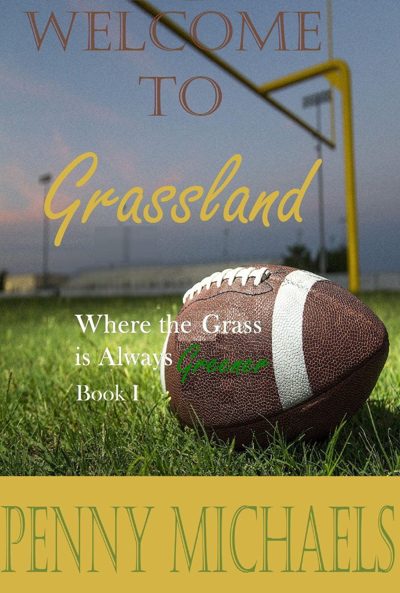 Welcome to Grassland (Where the Grass is Always Greener Book I)