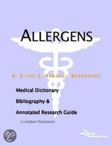 Allergens - a Medical Dictionary, Bibliography, and Annotated Research Guide to Internet References