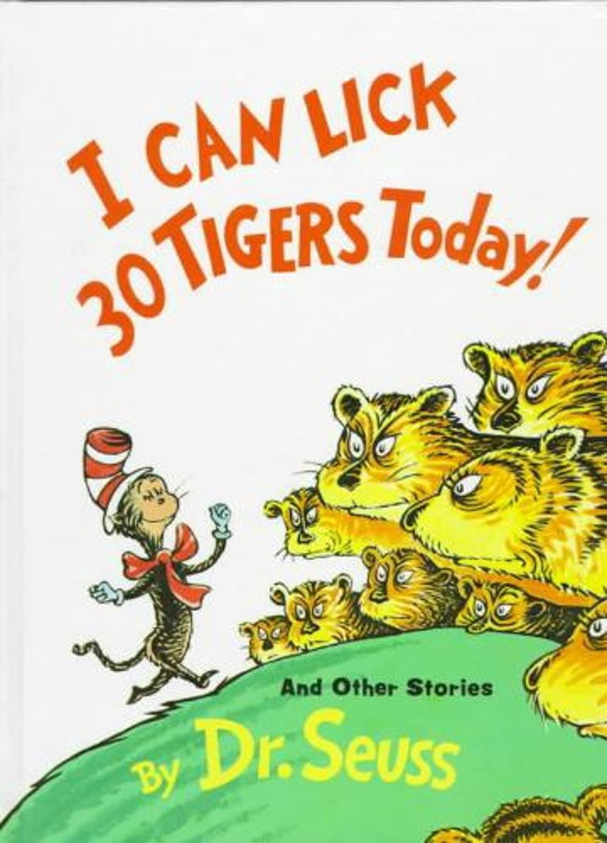 I Can Lick 30 Tigers Today