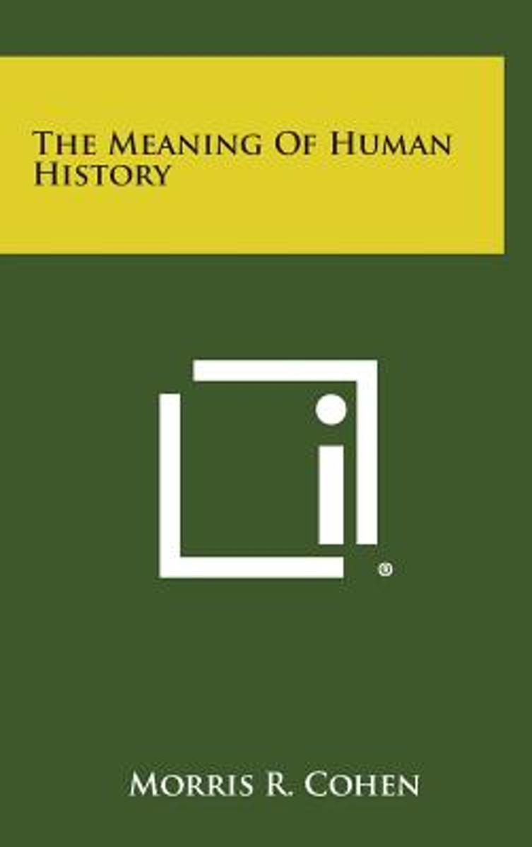 The Meaning of Human History