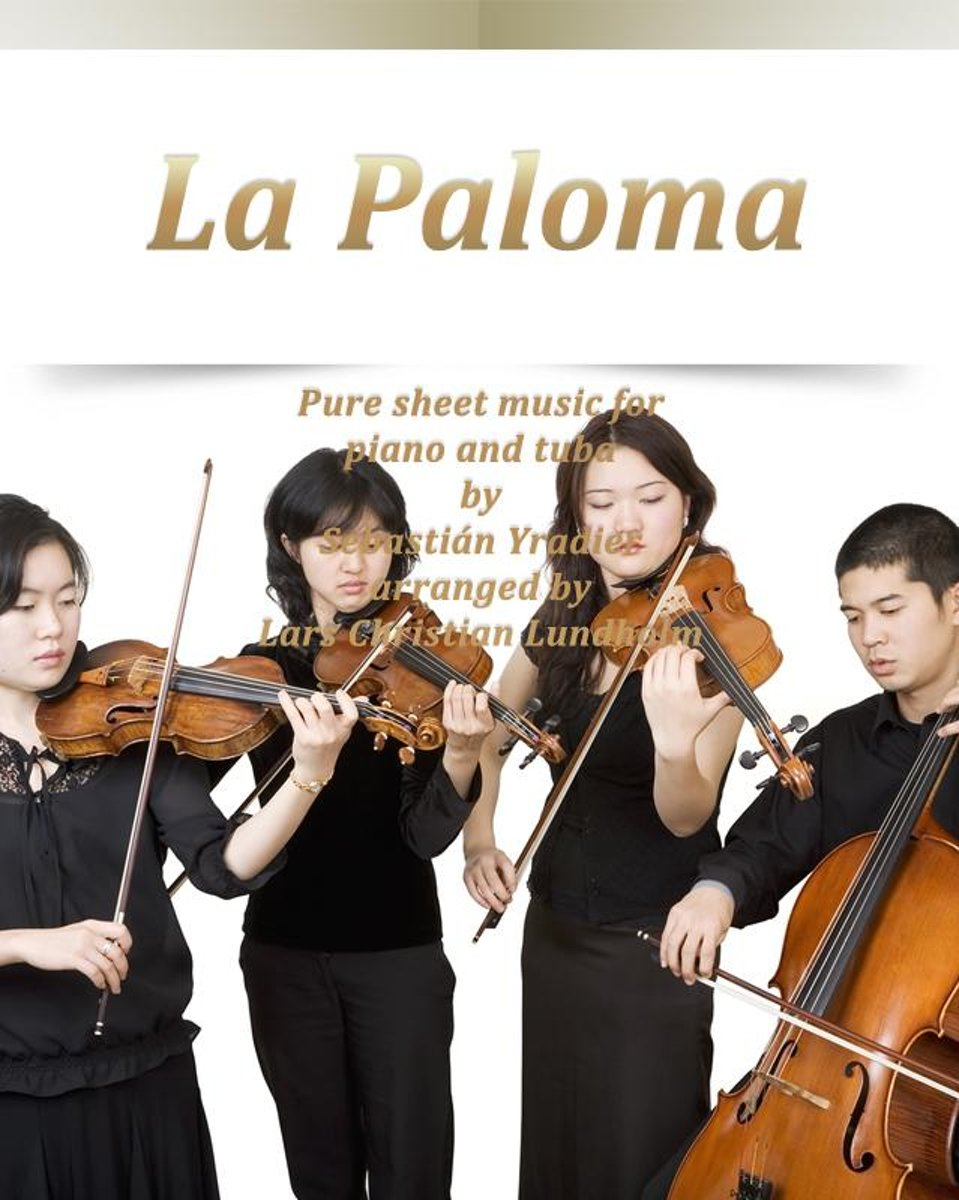 La Paloma Pure sheet music for piano and tuba by Sebastian Yradier arranged by Lars Christian Lundholm