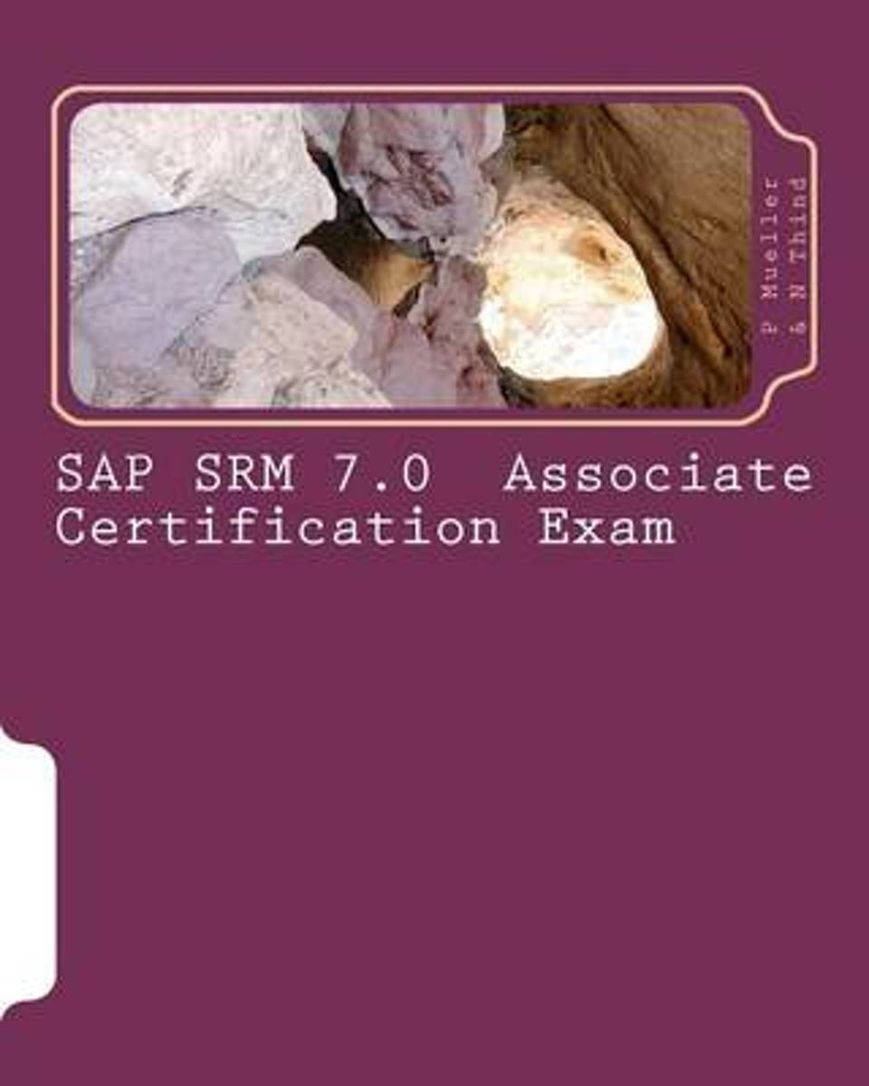 SAP Srm 7.0 Associate Certification Exam