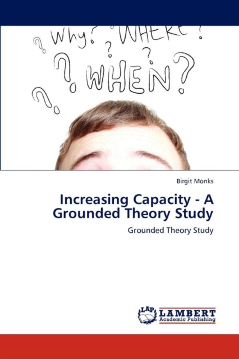 Increasing Capacity - A Grounded Theory Study