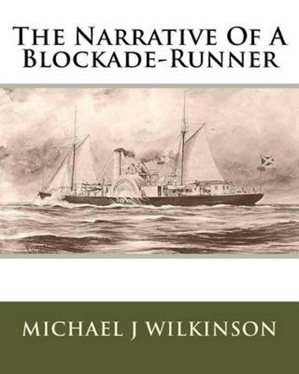 The Narrative of a Blockade-Runner