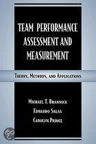 Team Performance Assessment and Measurement