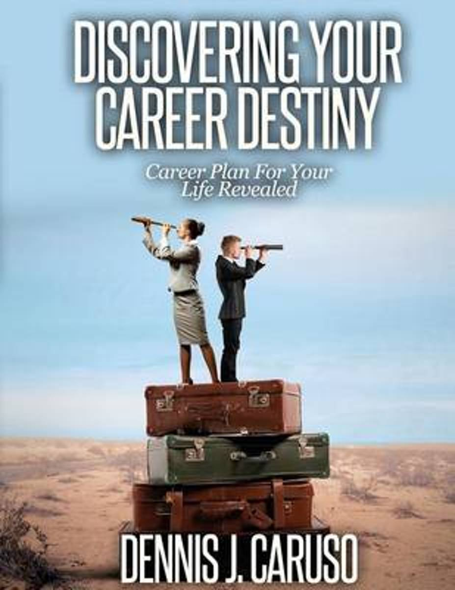 Discovering Your Career Destiny