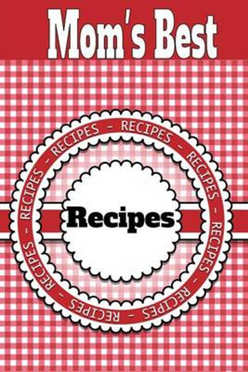 Mom's Best Recipes