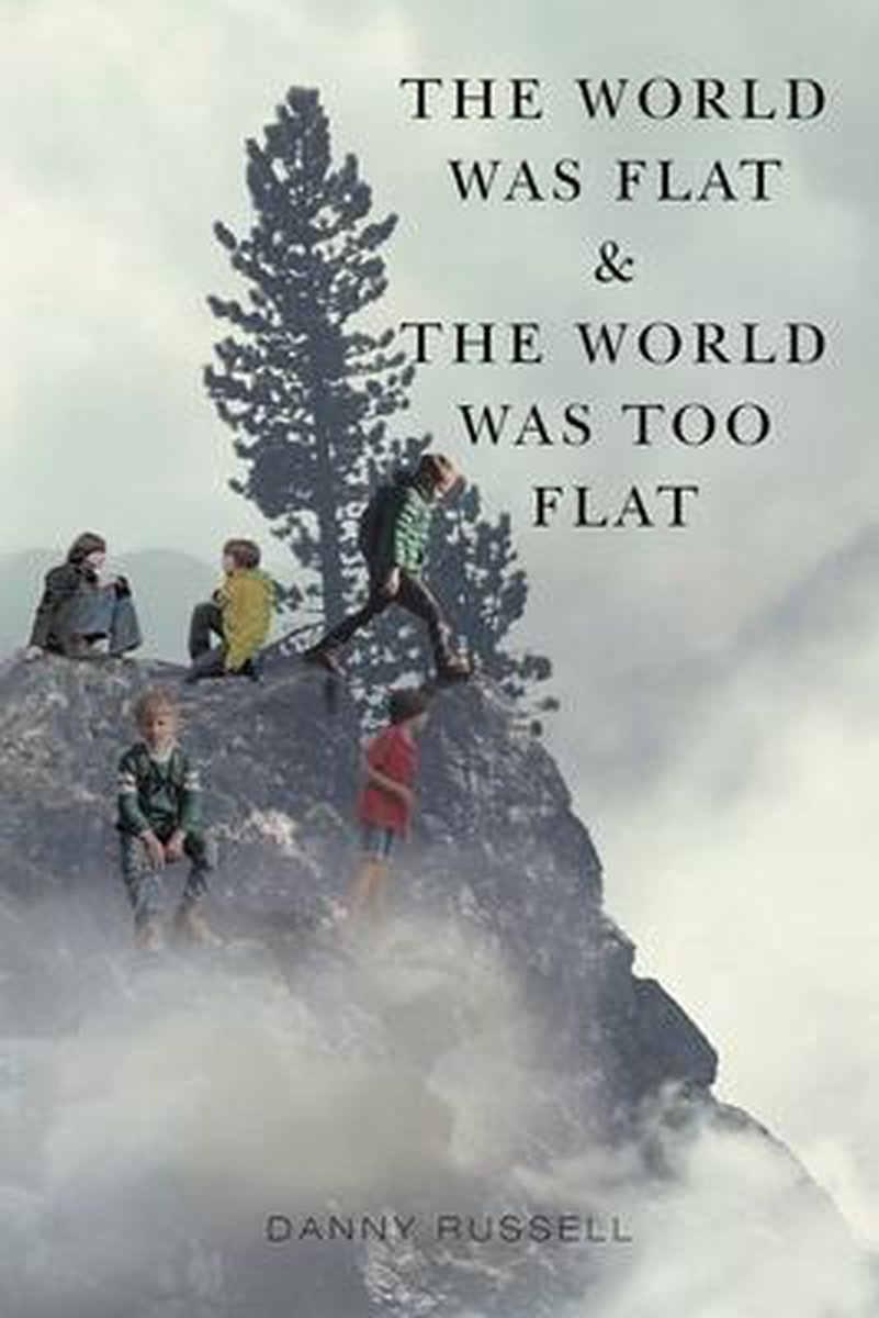 The World Was Flat and The World Was Too Flat