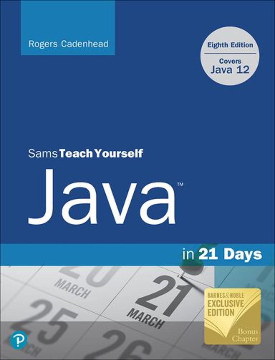 Sams Teach Yourself Java in 21 Days (Covering Java 12), Barnes & Noble Exclusive Edition