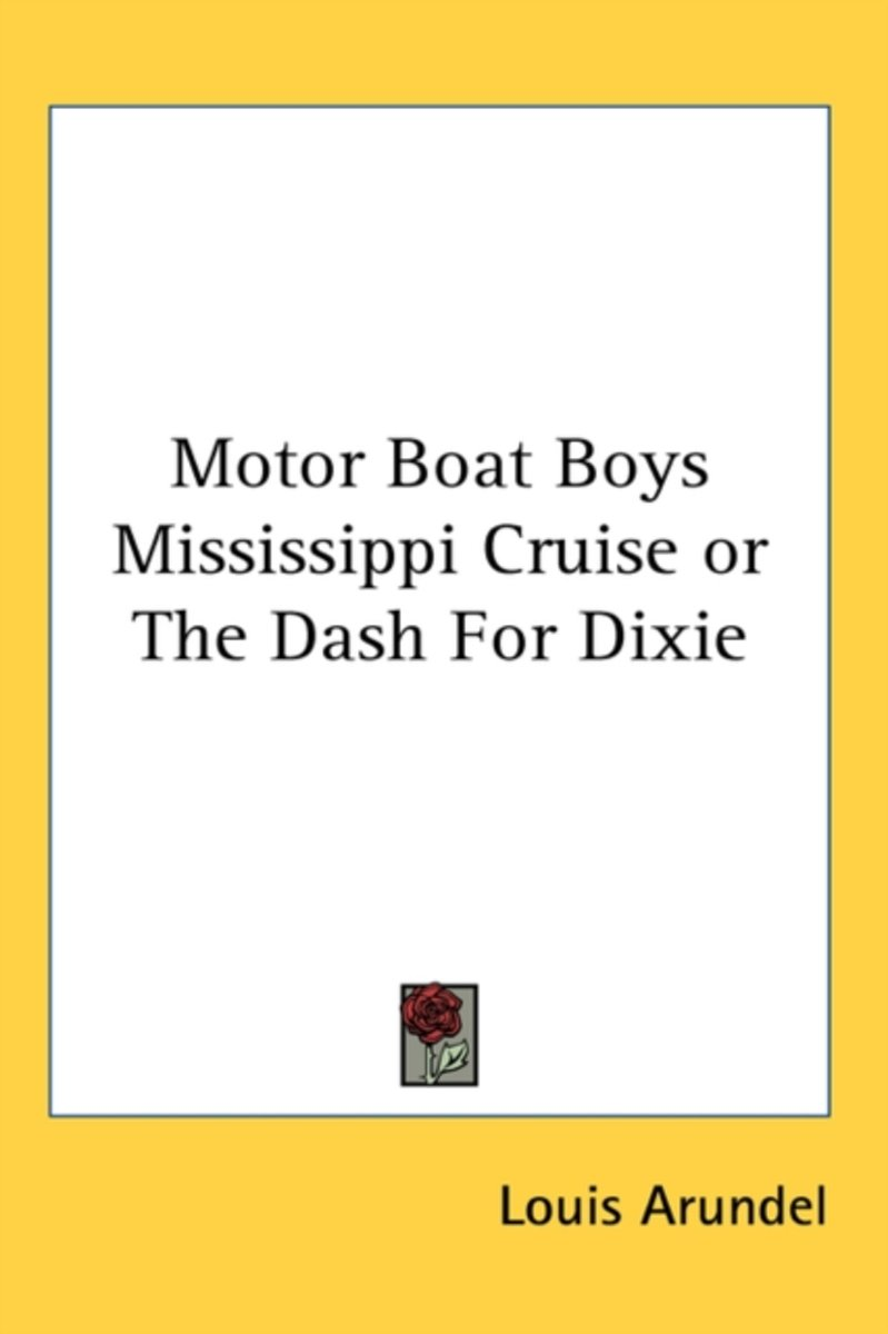 Motor Boat Boys Mississippi Cruise or the Dash for Dixie
