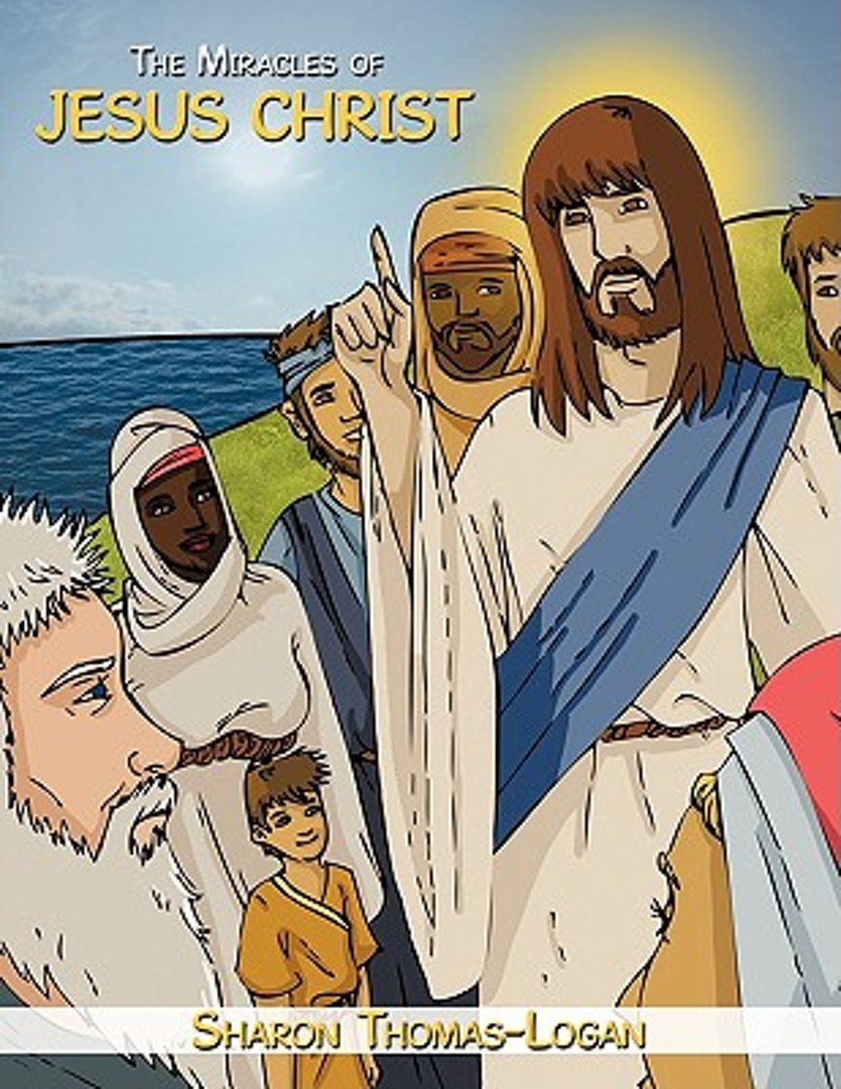 The Miracles of Jesus Christ