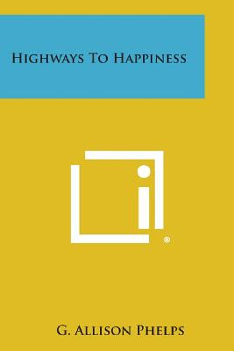 Highways to Happiness