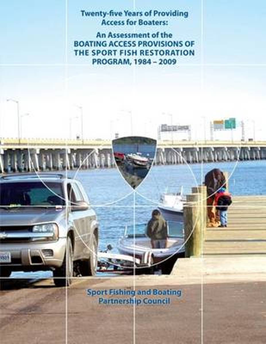 Twenty-Five Years of Providing Access for Boaters