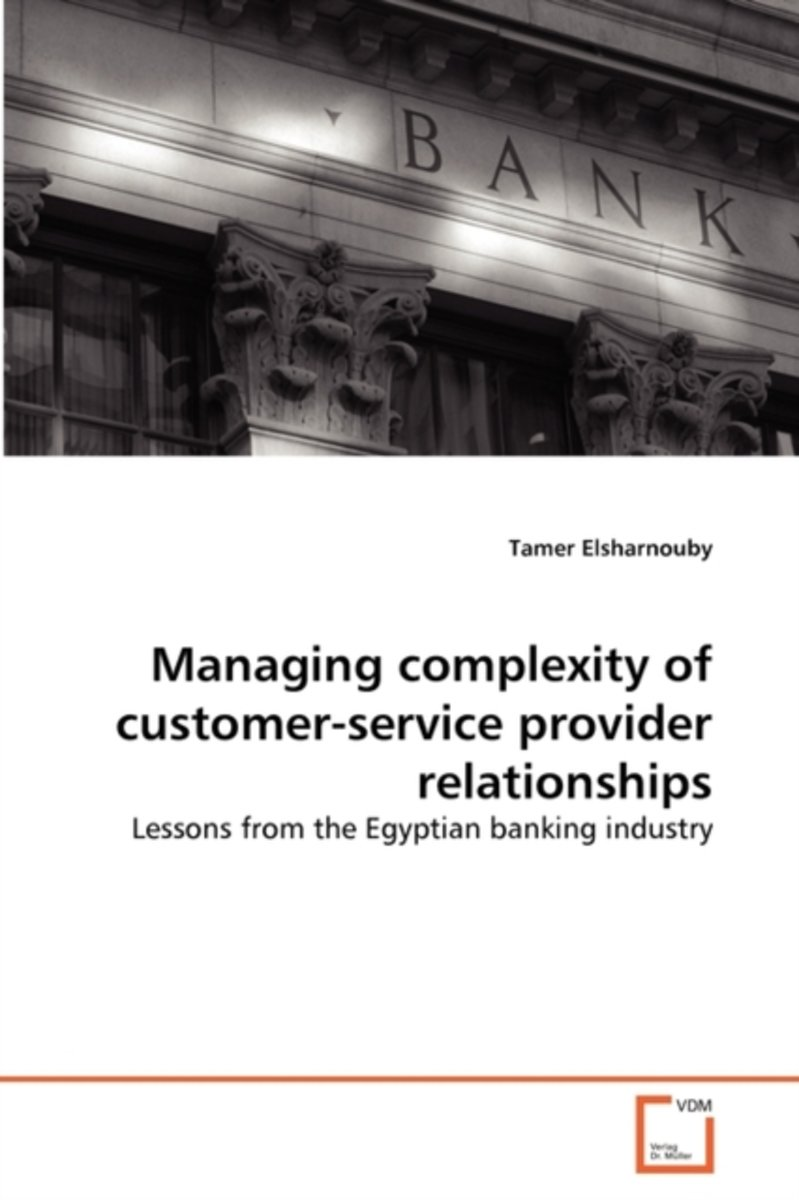 Managing Complexity of Customer-Service Provider Relationships
