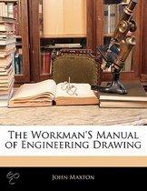 The Workman'S Manual Of Engineering Draw