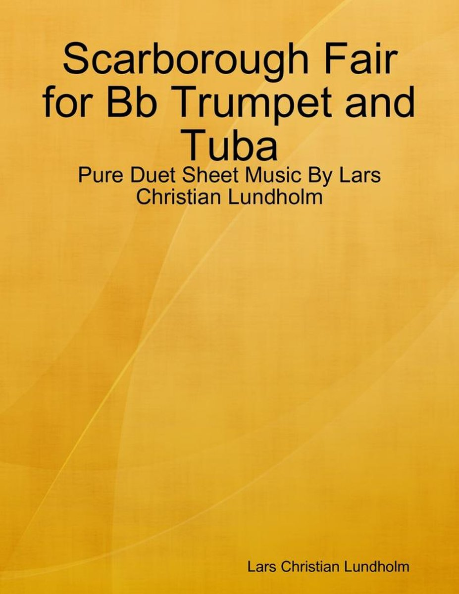 Scarborough Fair for Bb Trumpet and Tuba - Pure Duet Sheet Music By Lars Christian Lundholm