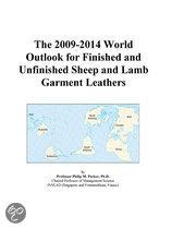 The 2009-2014 World Outlook for Finished and Unfinished Sheep and Lamb Garment Leathers