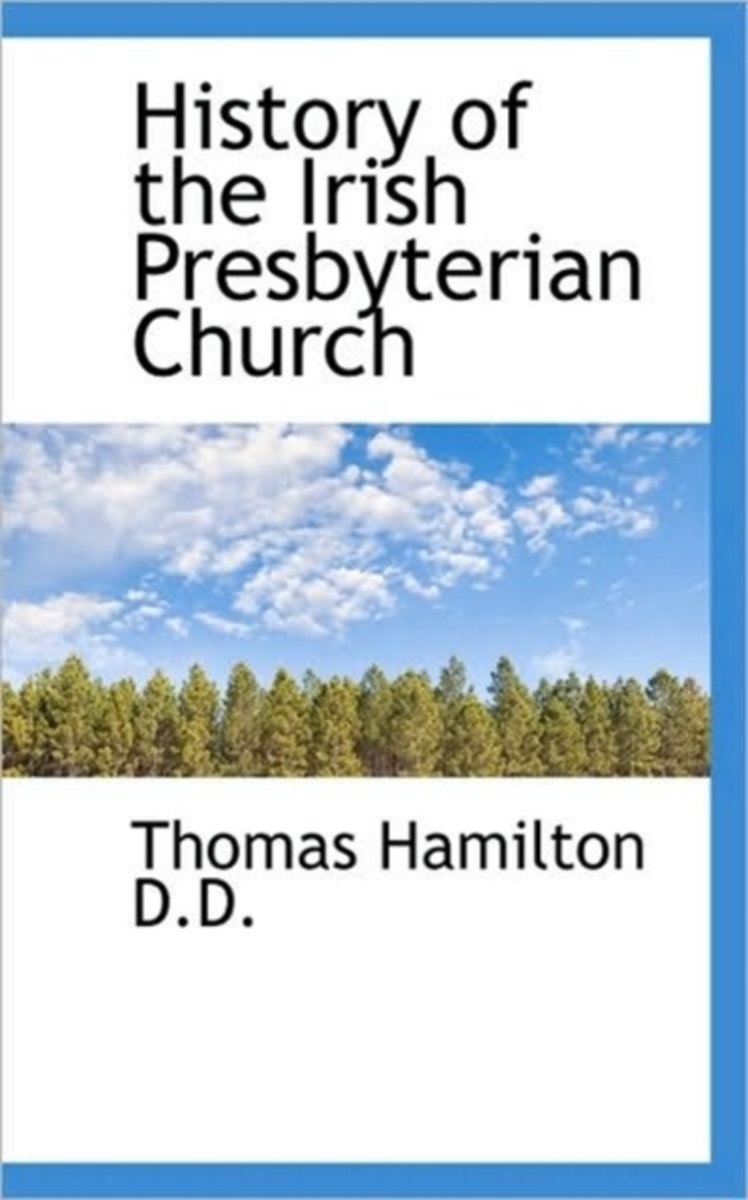 History of the Irish Presbyterian Church