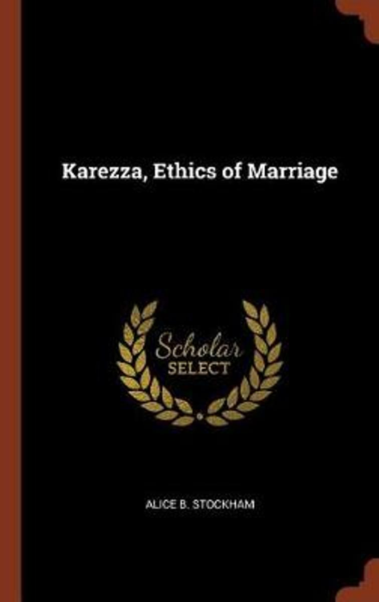 Karezza, Ethics of Marriage