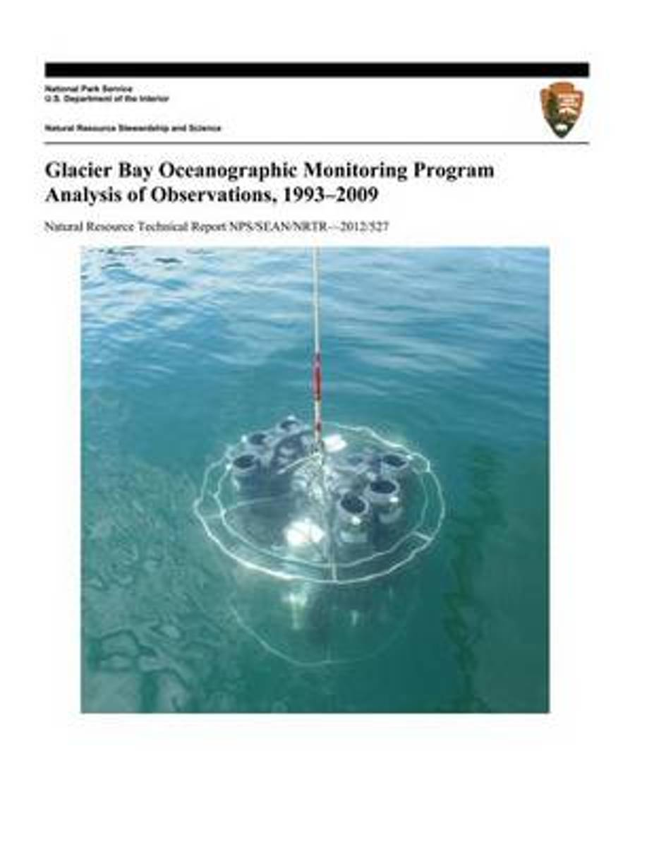 Glacier Bay Oceanographic Monitoring Program Analysis of Observations, 1993-2009