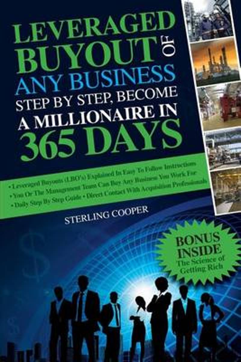 Leveraged Buyout of Any Business, Step by Step