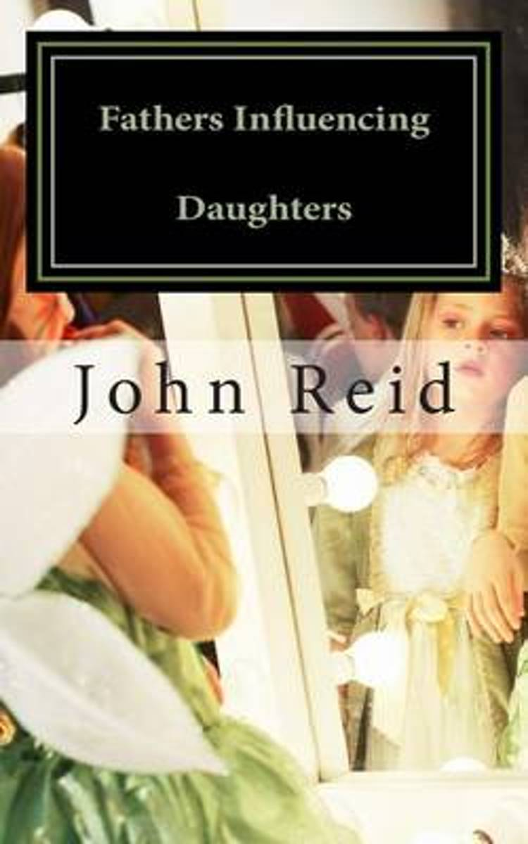 Fathers Influencing Daughters