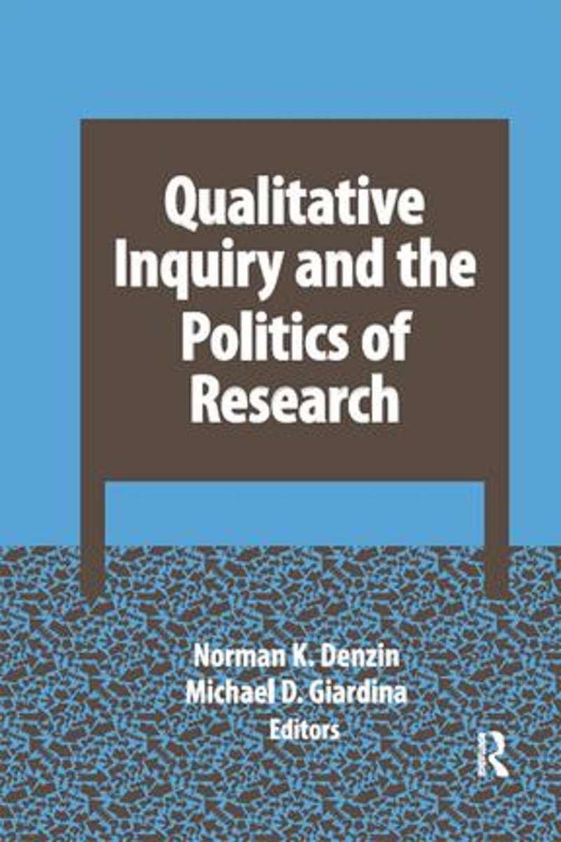 Qualitative Inquiry and the Politics of Research