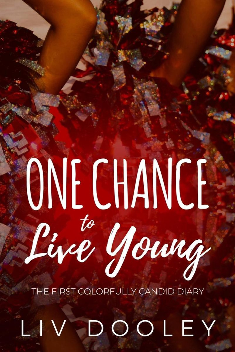 One Chance to Live Young
