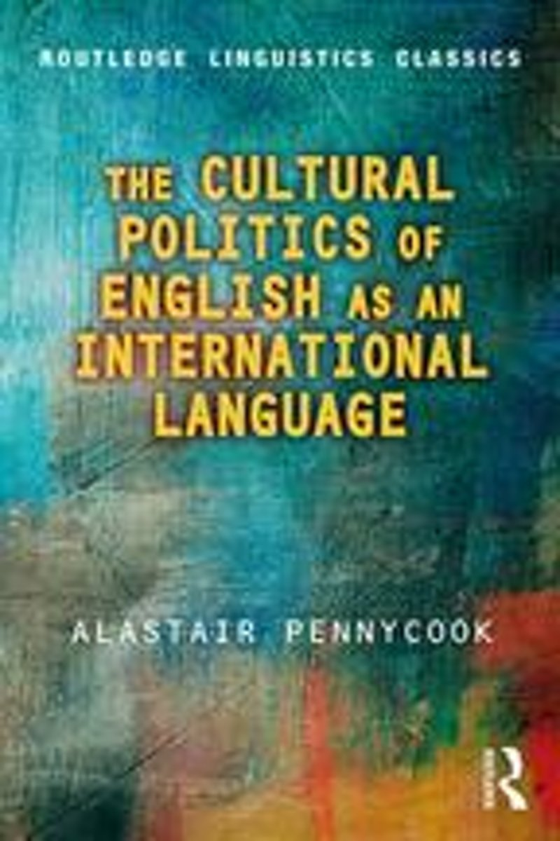 The Cultural Politics of English as an International Language