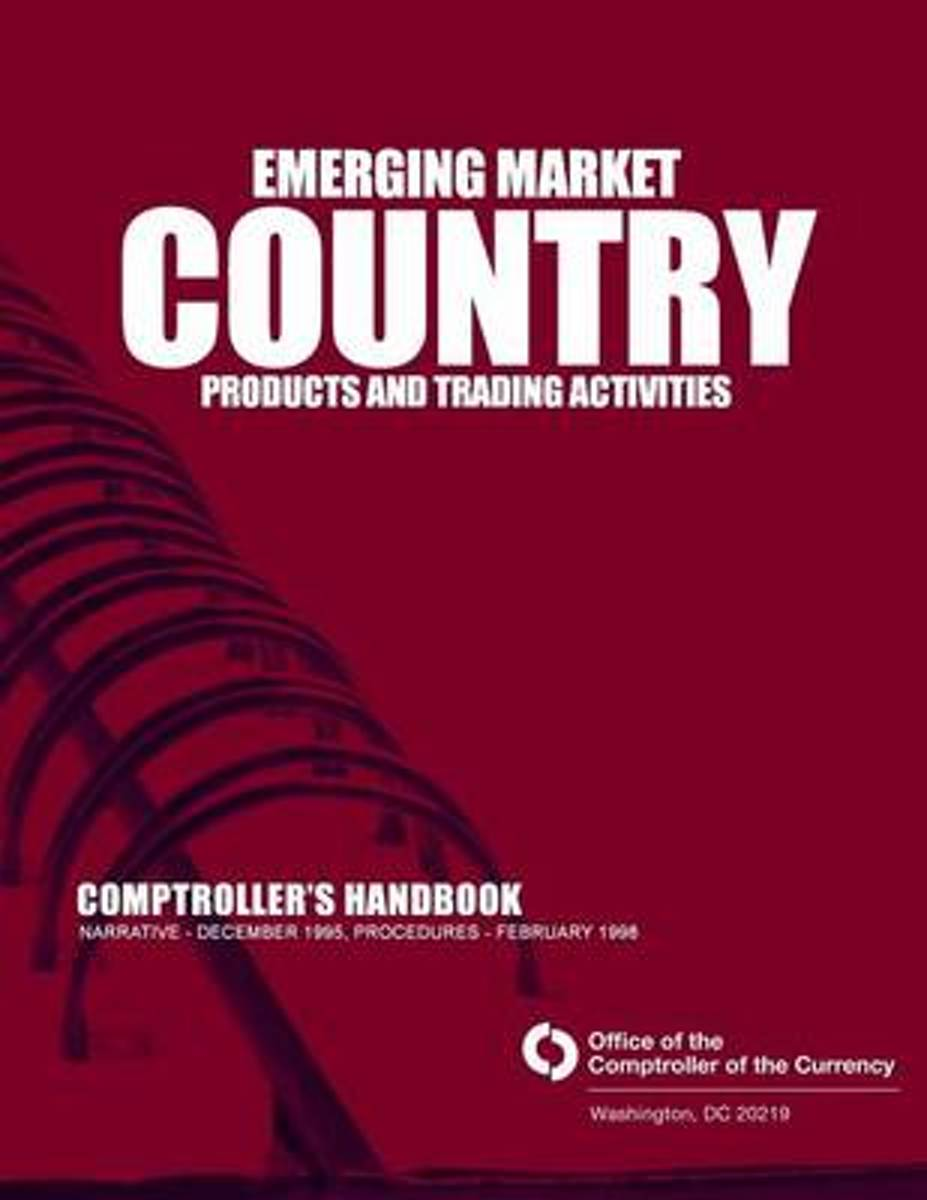 Emerging Market Country Products and Trading Activities Comptrollers Handbook