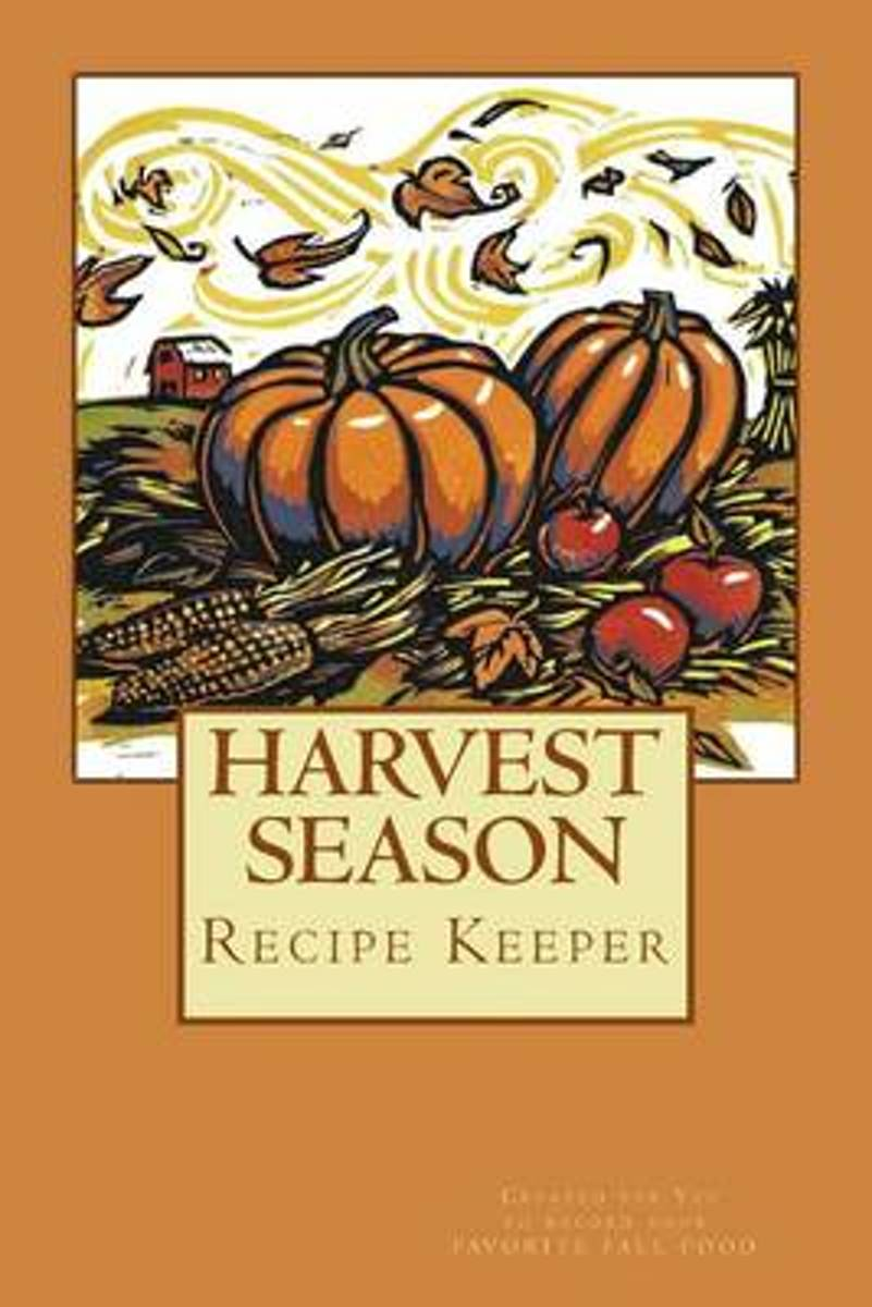 Harvest Season Recipe Keeper Created for You to Record Your Favorite Fall Food
