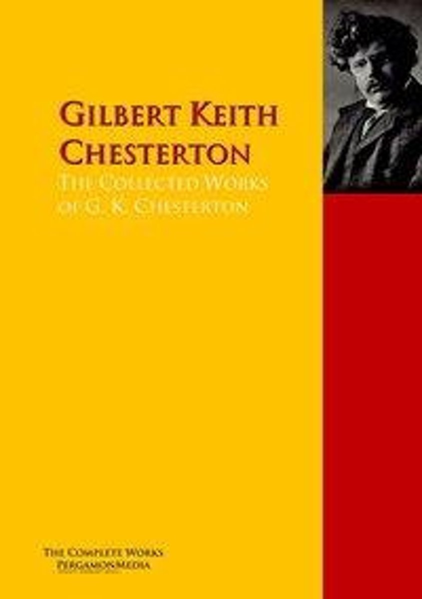 The Collected Works of G. K. Chesterton