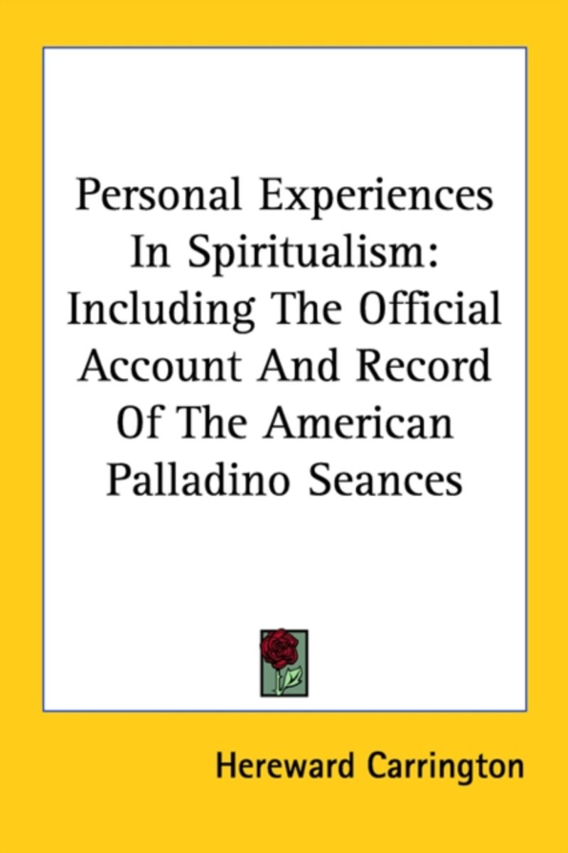 Personal Experiences in Spiritualism