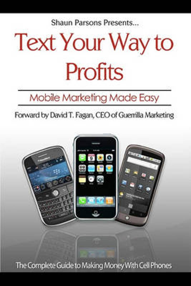 Text Your Way to Profits