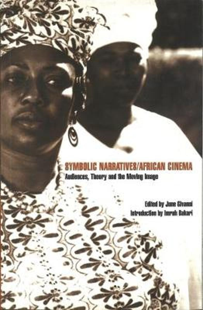 Symbolic Narratives/African Cinema