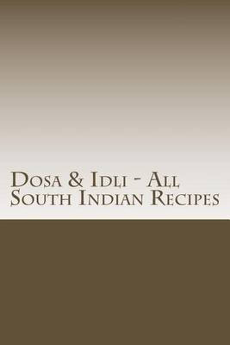 Dosa & IDLI - All South Indian Recipes