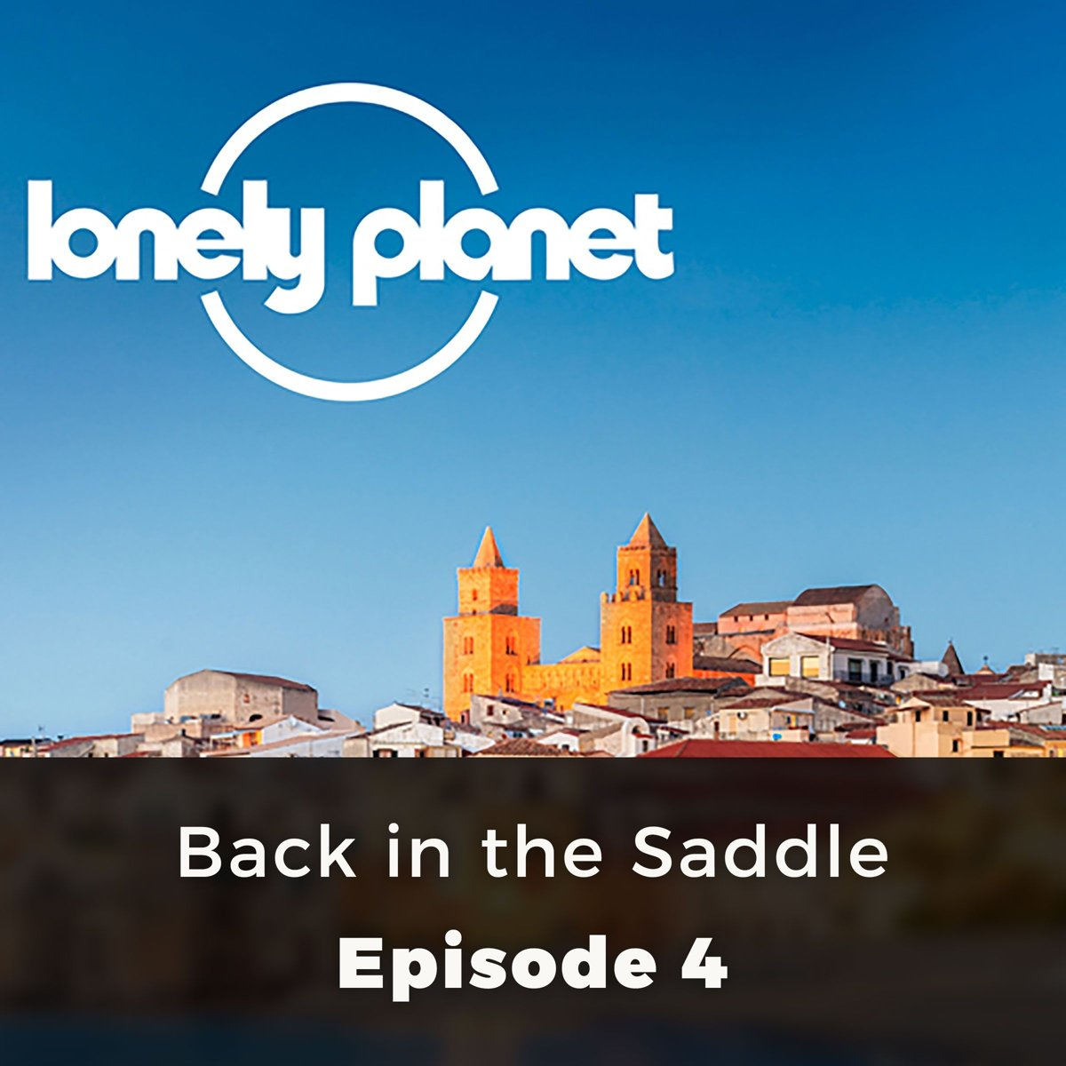 Lonely Planet: Back in the Saddle