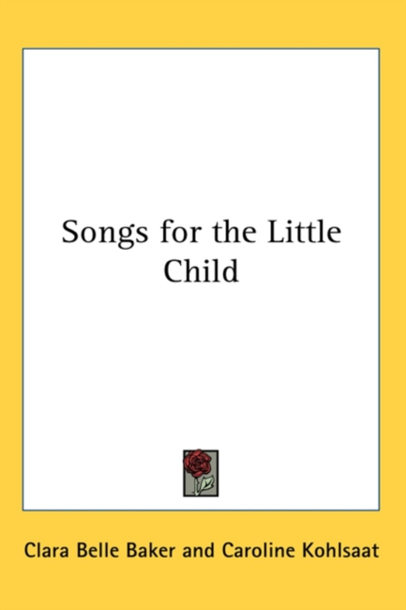 Songs for the Little Child