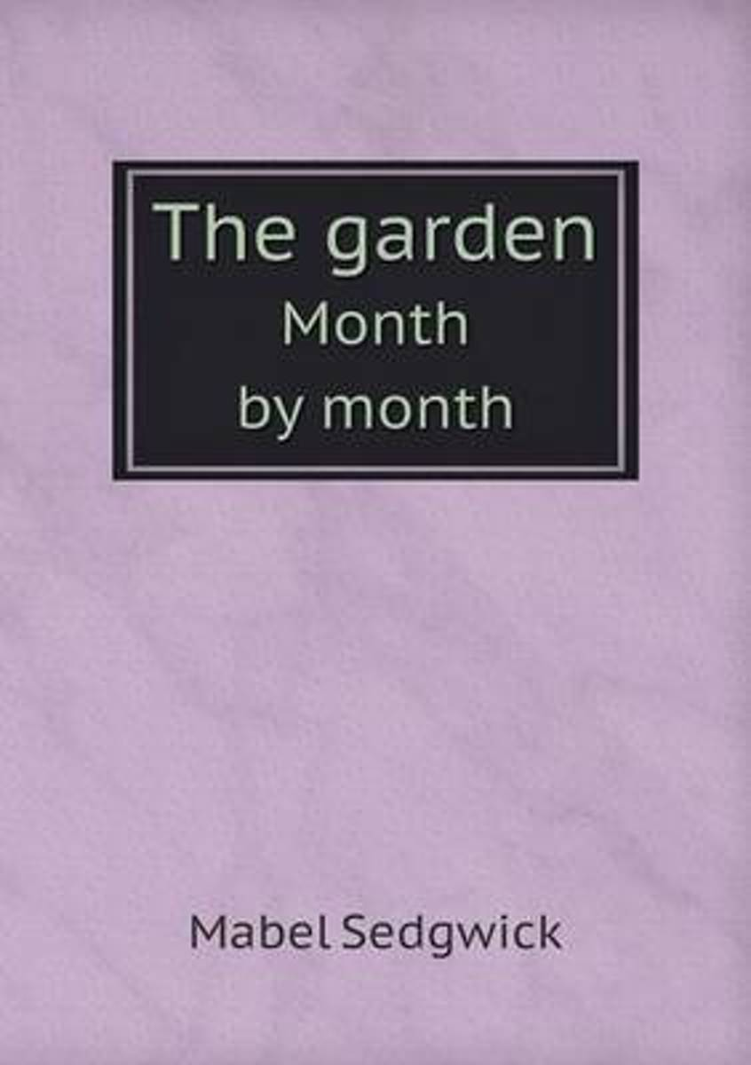 The Garden Month by Month