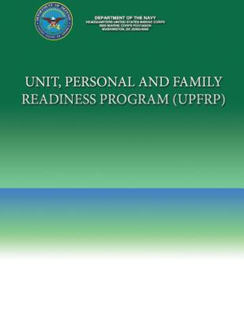 Unit, Personal and Family Readiness Program (Upfrp)