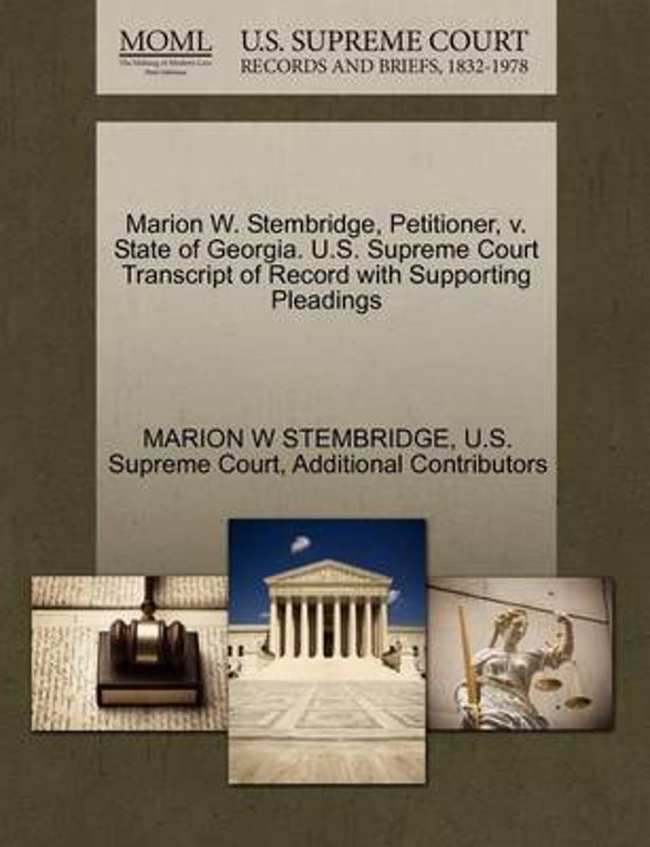 Marion W. Stembridge, Petitioner, V. State of Georgia. U.S. Supreme Court Transcript of Record with Supporting Pleadings