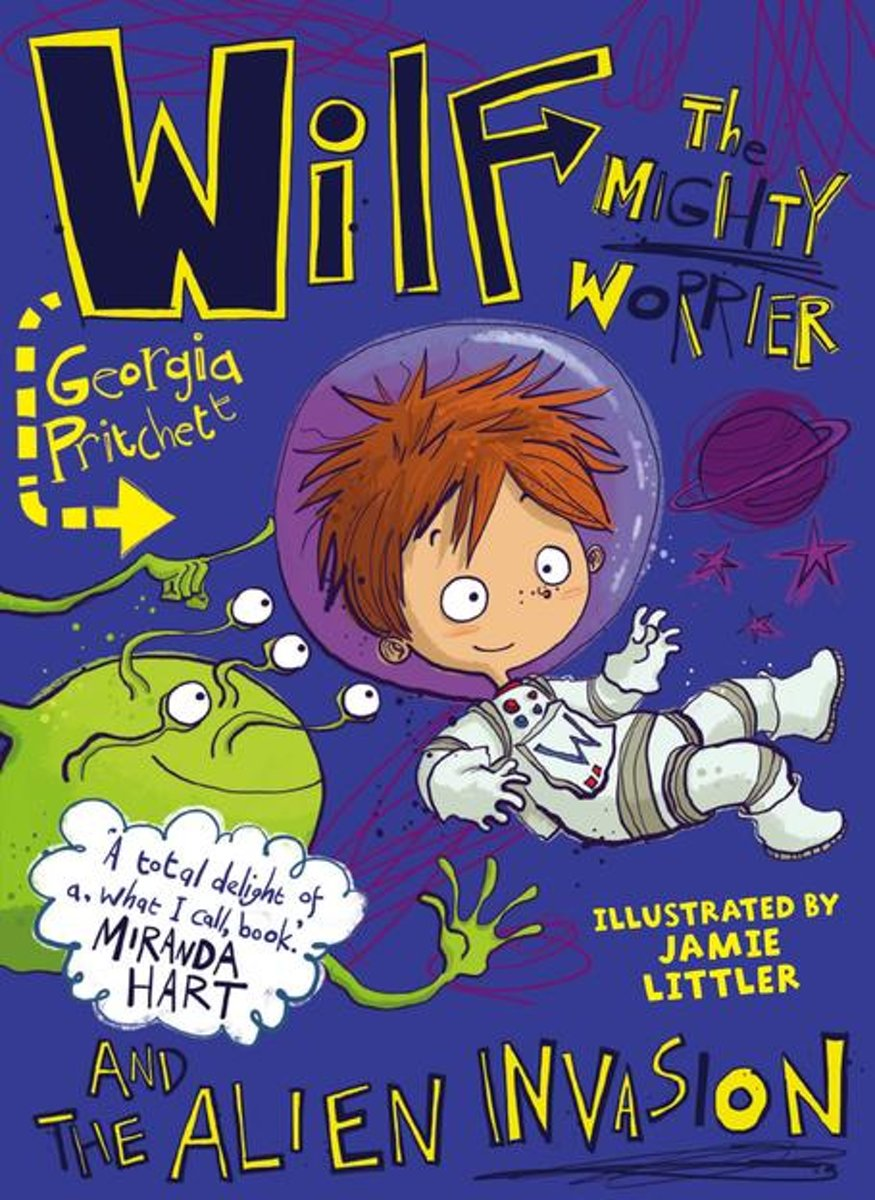 Wilf the Mighty Worrier and the Alien Invasion