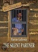 The Accomplice: The Silent Partner