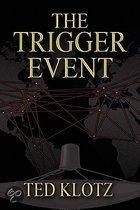 The Trigger Event