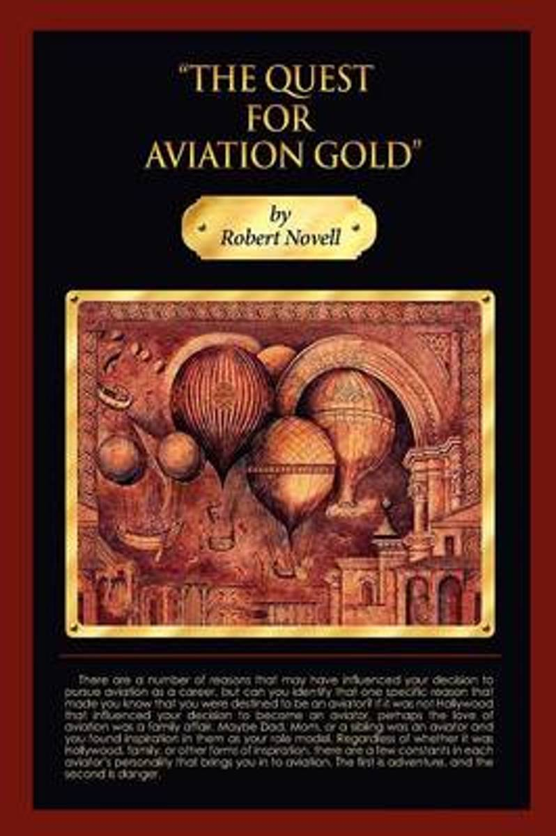 The Quest for Aviation Gold